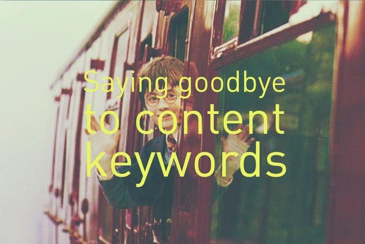 goodbye-content-keywords.jpg